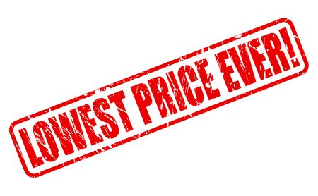 lowest: LOWEST PRICE EVER red stamp text on white