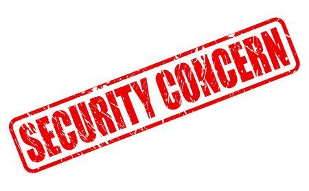 concern: PREOCUPACIÓN DE SEGURIDAD texto del sello rojo sobre blanco Foto de archivo