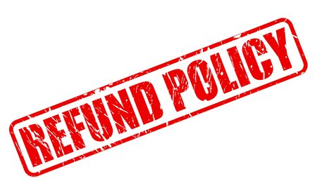refund: REFUND POLICY red stamp text on white