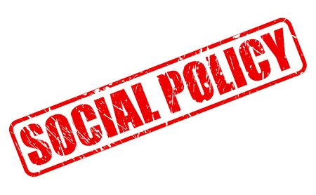 labor policy: SOCIAL POLICY red stamp text on white
