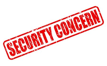 alarming: SECURITY CONCERN red stamp text on white Stock Photo