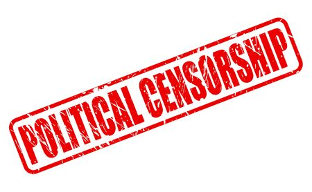 censorship: POLITICAL CENSORSHIP red stamp text on white