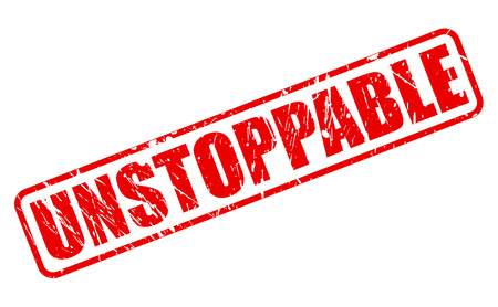 unstoppable: UNSTOPPABLE red stamp text on white Stock Photo