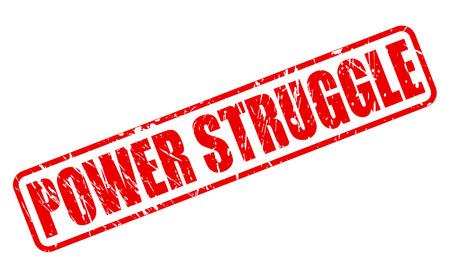 struggle: POWER STRUGGLE red stamp text on white