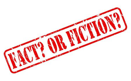fact: FACT OR FICTION red stamp text on white