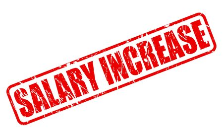 richer: SALARY INCREASE red stamp text on white Stock Photo