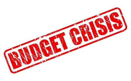 budget crisis: BUDGET CRISIS red stamp text on white