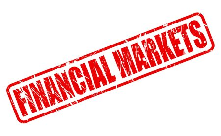 credit crunch: FINANCIAL MARKETS red stamp text on white