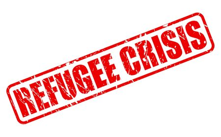 refugee: REFUGEE CRISIS red stamp text on white