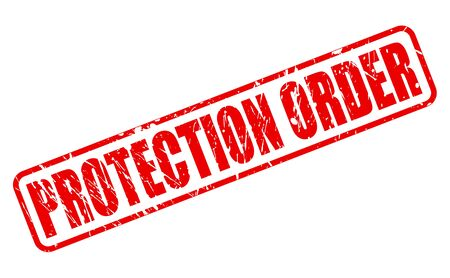 restrain: PROTECTION ORDER red stamp text on white