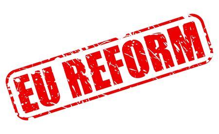 reorganize: EU REFORM red stamp text on white Stock Photo