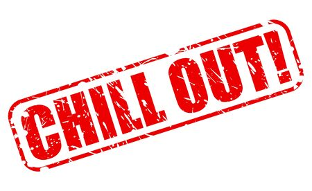chill out: CHILL OUT red stamp text on white Stock Photo
