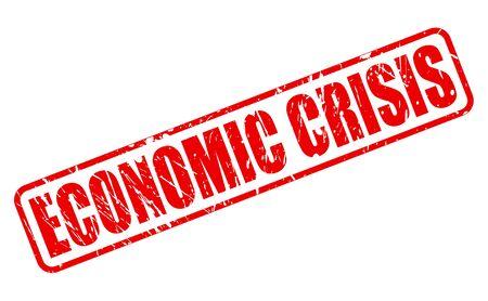 crisis economica: CRISIS ECONÓMICA texto del sello rojo sobre blanco