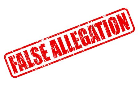 dishonest: FALSE ALLEGATION red stamp text on white Stock Photo