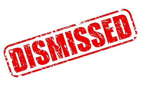 sacked: DISMISSED red stamp text on white Stock Photo