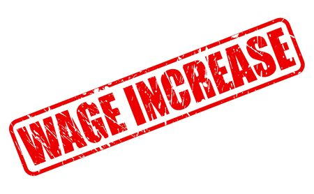 richer: WAGE INCREASE red stamp text on white Stock Photo