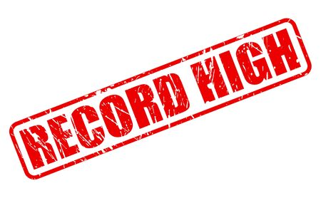 record breaking: RECORD HIGH red stamp text on white