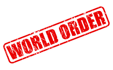 autocratic: WORLD ORDER red stamp text on white