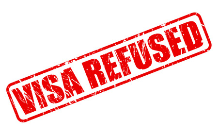unapproved: VISA REFUSED red stamp text on white