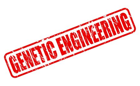 genetically: GENETIC ENGINEERING red stamp text on white