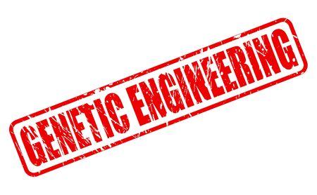 genetic engineering: GENETIC ENGINEERING red stamp text on white