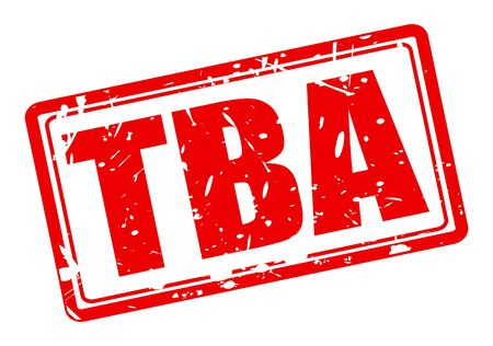 break in: TBA red stamp text on white Stock Photo