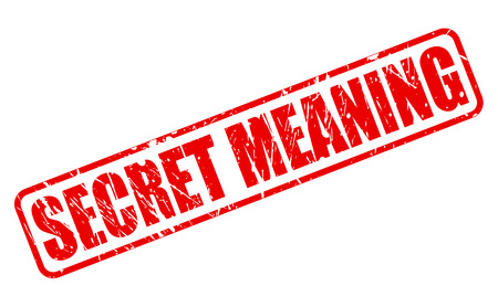 Secret Meaning red stamp text on white Stock Photo
