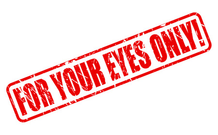 For Your Eyes Only red stamp text on white Stock Photo