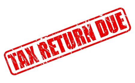 levy: TAX RETURN DUE red stamp text on white Stock Photo
