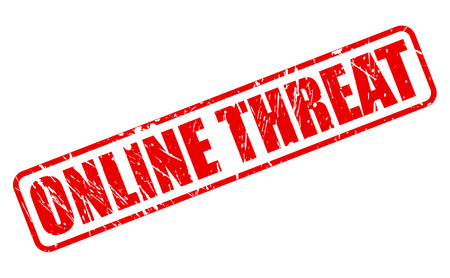 the threat: ONLINE THREAT red stamp text on white