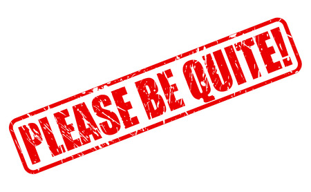 please: Please be quiet red stamp text on white