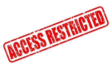 access restricted: Access restricted red stamp text on white