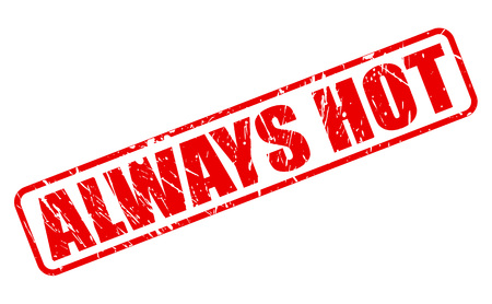 always: Always hot red stamp text on white Stock Photo