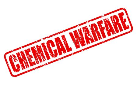 chemical warfare: CHEMICAL WARFARE red stamp text on white