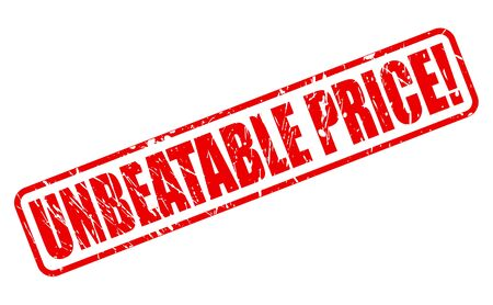 unbeatable: UNBEATABLE PRICE red stamp text on white
