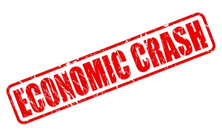 credit crunch: ECONOMIC CRASH red stamp text on white