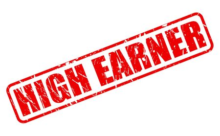 wage earner: HIGH EARNER red stamp text on white Stock Photo