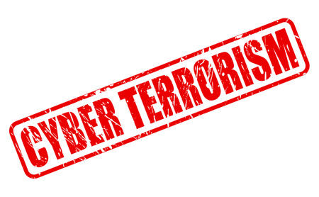 cyber terrorism: CYBER TERRORISM red stamp text on white
