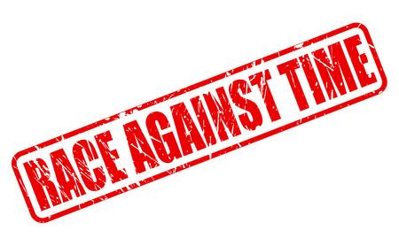 llegar tarde: Carrera contra el tiempo texto del sello rojo sobre blanco