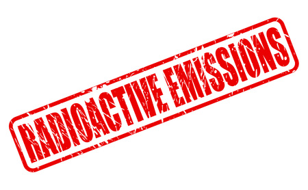 emissions: RADIOACTIVE EMISSIONS red stamp text on white