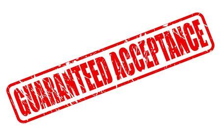 Garantierte Akzeptanz roten Stempel Text auf weißem