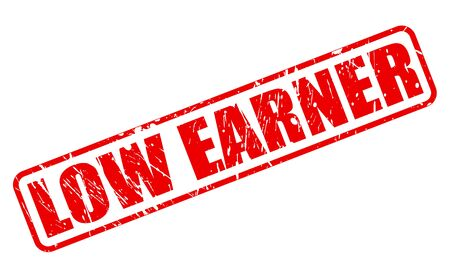 wage earner: LOW EARNER red stamp text on white