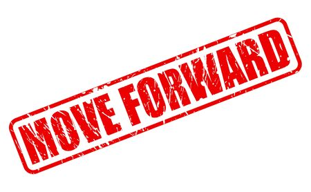 MOVE FORWARD red stamp text on white Stock Photo