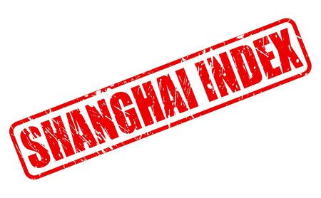 index: SHANGHAI INDEX red stamp text on white Stock Photo