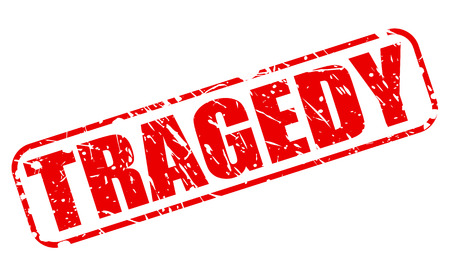 tragedy: TRAGEDY red stamp text on white Stock Photo