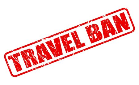 bounds: TRAVEL BAN red stamp text on white
