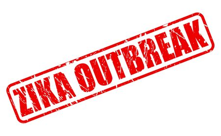 outbreak: ZIKA OUTBREAK red stamp text on white