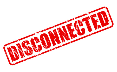 disconnected: DISCONNECTED red stamp text on white Stock Photo