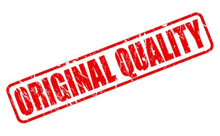 original: ORIGINAL QUALITY RED STAMP TEXT ON WHITE