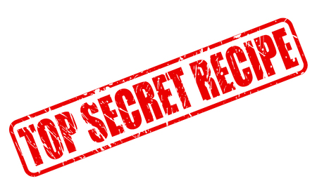 undisclosed: Top secret recipe RED STAMP TEXT ON WHITE